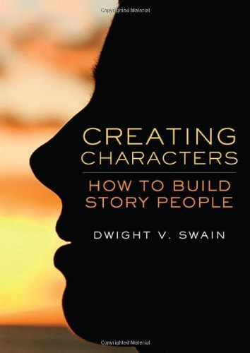 Creating Characters: How to Build Story People by Swain, Dwight V. (2008) Paperback