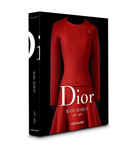 Dior by Marc Bohan (Dior: Catalogues Raisonnes)