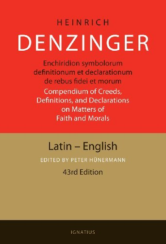 Enchiridion Symbolorum: A Compendium of Creeds, Definitions, and Declarations of the Catholic Church (Latin Edition) by Heinrich Denzinger-Peter Hunermann (2012-11-30)