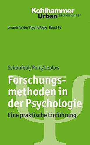 Grundriss der Psychologie: Forschungsmethoden in der Psychologie: Eine praktische Einführung (Urban-Taschenbücher)