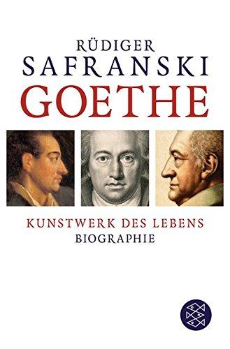 Goethe: Kunstwerk des Lebens