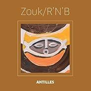 Les titres essentiels Antilles (Zouk / R'