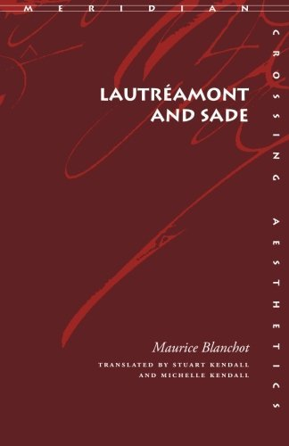 Lautr??amont and Sade (Meridian: Crossing Aesthetics) by Maurice Blanchot (2004-07-09)