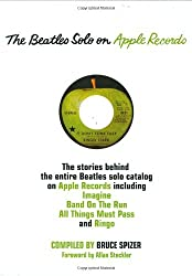 The Beatles Solo on Apple Records by Bruce Spizer (2010-01-01)