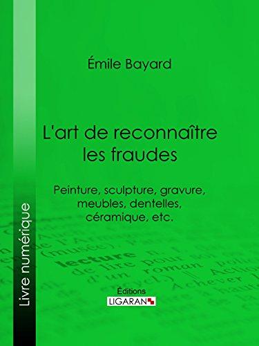 Aglaé: Peinture, sculpture, gravure, meubles, dentelles, céramique, etc. par Émile-Antoine Bayard