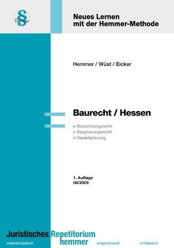 Baurecht Hessen (Skripten - Öffentliches Recht) by Karl E Hemmer (2009-08-01)