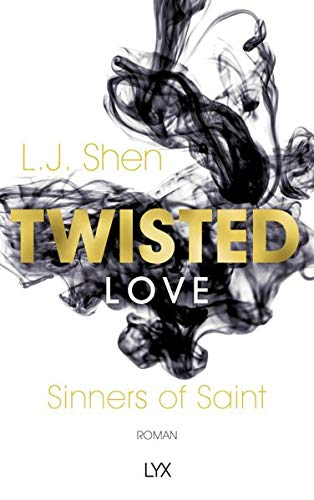 Twisted Love (Sinners of Saint, Band 2)