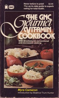 the-gnc-gourmet-vitamin-cookbook-with-directions-for-conventional-and-microwave-cooking-pivot-origin