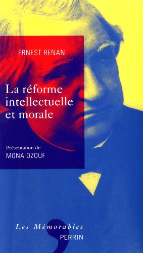 La réforme intellectuelle et morale par Ernest Renan