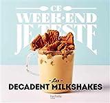 Les decadent milkshakes | Argaïbi, Maud. Illustrateur