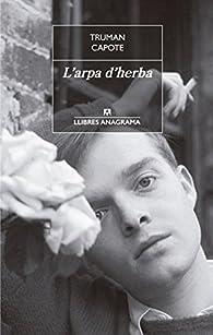 L'Arpa D'Herba par  Truman Capote