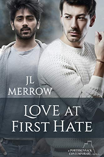 Love at First Hate (Porthkennack Book 11) by [Merrow, JL]
