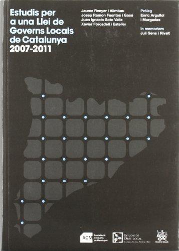 Estudis per a una Llei de Governs Locals de Catalunya 2007-2011