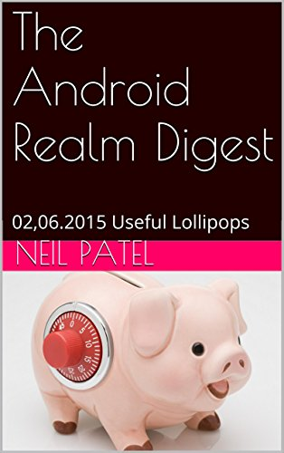 The Android Realm Digest: 02,06.2015 Useful Lollipops (English Edition)