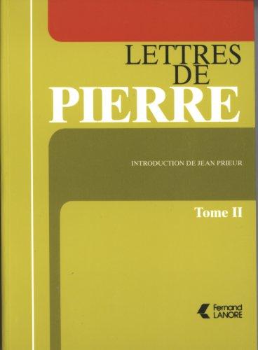 Lettres de Pierre : Tome 2 par Pierre Monnier