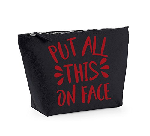 Put All This Face On- Fun Slogan, Make Up and Cosmetics Bag, Accessory Organiser Black/Red