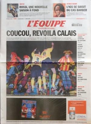 EQUIPE (L') [No 18897] du 23/03/2006 - MOTO - ROSSI UNE NOUVELLE SAISON A FOND - ATHLETISME - L'IGS SE SAISIT DU CAS BARBER - COUCOU REVOILA CALAIS - SPECIAL FOOT - CACAPA LE RETOUR DU CAPITAINE - PLATINI ATTAQUE LE G 14 - MONDIAL - LES ARBITRES JOUENT LEUR PLACE - ALLEMAGNE UNE LUEUR D'ESPOIR - RUGBY - LYON AFFICHE SES AMBITIONS - BIATHLON - POIREE TOUT POUR UN CINQUIEME TITRE par Collectif