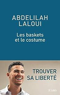 Les baskets et le costume par Abdelilah Laloui