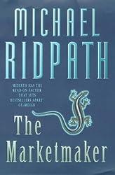 The Marketmaker by Michael Ridpath (1998-04-02)