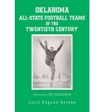 oklahoma-all-state-football-teams-of-the-twentieth-century-selected-by-the-oklahoman-paperback-commo