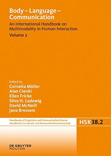 Body - Language - Communication. Volume 2 (Handbücher zur Sprach- und Kommunikationswissenschaft / Handbooks of Linguistics and Communication Science (HSK) Book 38) (English Edition)