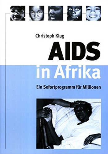 AIDS in Afrika: Ein Sofortprogramm für Millionen -