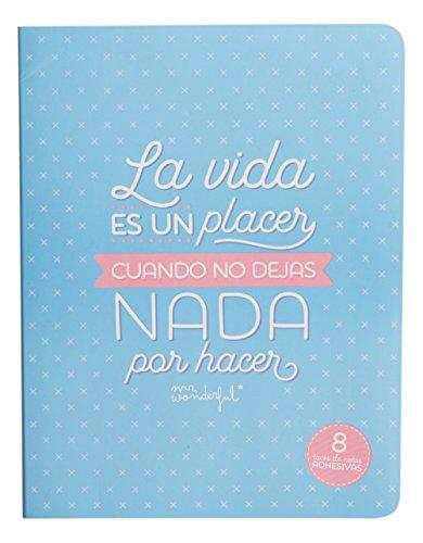 Mr. Wonderful WOA03385 - Bloc de notas adhesivas con mensaje 'La vida es un placer cuando no dejas nada por hacer'