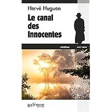 Le canal des innocentes: Un polar breton (Enquêtes en série t. 4)