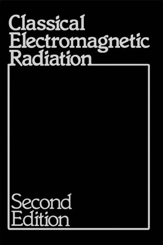 Classical Electromagnetic Radiation (English Edition) por Jerry B. Marion