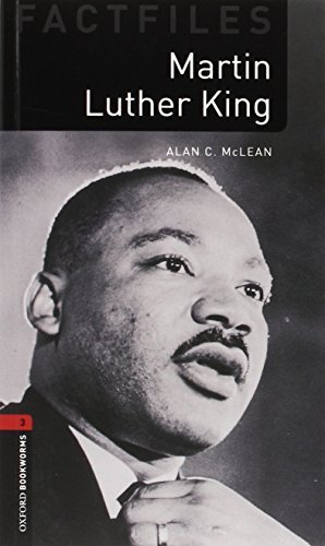 Oxford Bookworms Factfiles: Martin Luther King CD Pack (double CD Pack): Level 3: 1000-Word Vocabulary (Oxford Bookworms Library: Stage 3) by McLean, Alan C. (2009) Paperback