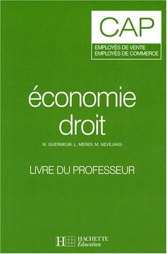 Economie droit CAP employés de vente, employés de commerce : Livre du professeur