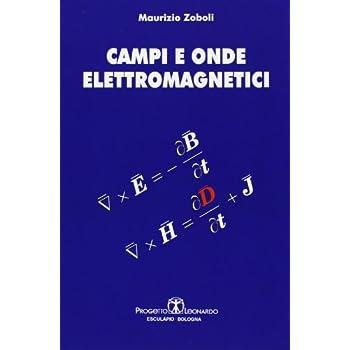 Campi E Onde Elettromagnetici