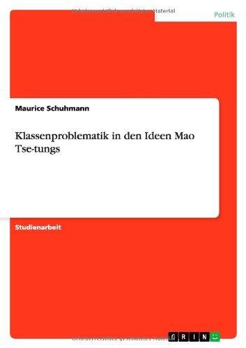 Klassenproblematik in den Ideen   Mao Tse-tungs