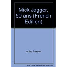 Mick Jagger, 50 ans