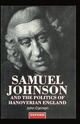 Samuel Johnson and the Politics of Hanoverian England