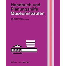Museumsbauten: Handbuch und Planungshilfe