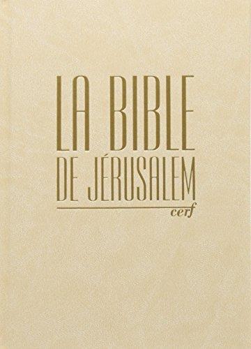 La Bible de Jérusalem : Compacte reliée blanche, tranche dorée