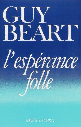 """<a href=""""/node/39"""">L'espérance folle</a>"""