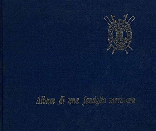 Album di una famiglia marinara. Yacht Club Italiano.