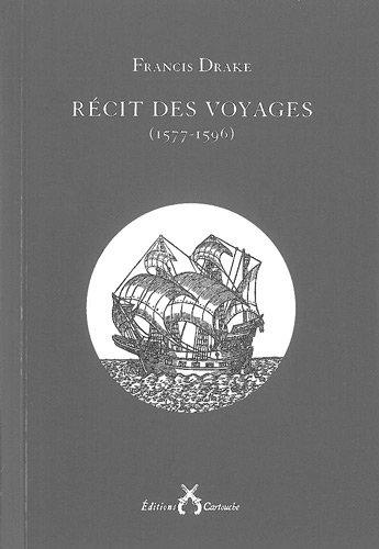 Récit des voyages (1577-1596)