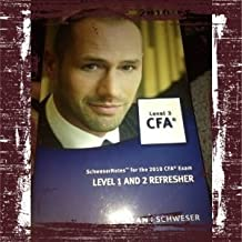 CFA LEVEL 3: LEVEL 1 AND 2 REFRESHER (SchweserNotes for the 2010 CFA Exam) by KAPLAN SCHWESER (2009-01-01)
