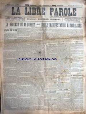 LIBRE PAROLE (LA) [No 2810] du 29/12/1899 - LA DEFENSE DE M. BUFFET - BELLE MANIFESTATION NATIONALISTE - LA CRISE DE L'OR - LA LIBERTE DE LA PRESSE - LE COLONEL VILLEBOIS-MAREUIL. par Collectif