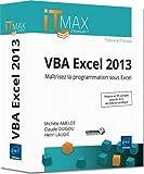 VBA Excel 2013 - Cours et Exercices corrigés - Maîtrisez la programmation sous Excel