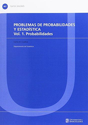 Problemas de probabilidades y estadística Vol. 1 Probabilidades por Carles M. Cuadras