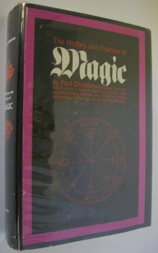 The History and Practice of Magic: two volumes in one