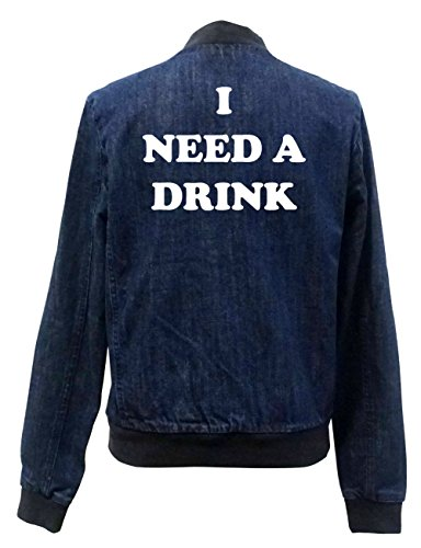 I Need A Drink Jeans Bomberjacke Certified Freak-S