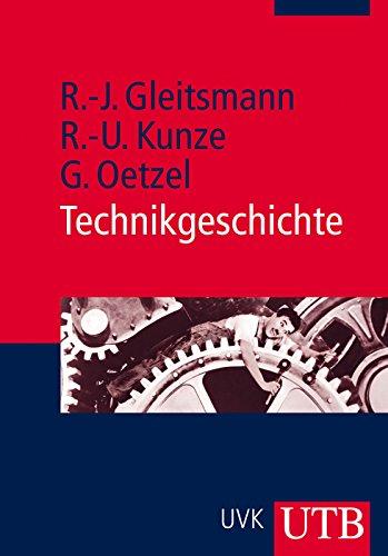 Technikgeschichte: Eine Einführung