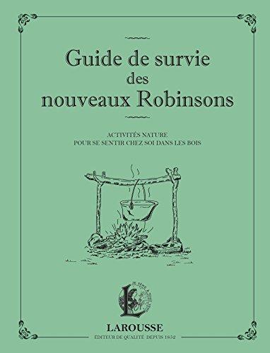 Guide de survie des nouveaux Robinsons (Culture générale)