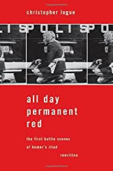 All Day Permanent Red: An Account of the First Battle Scenes of Homer's Iliad