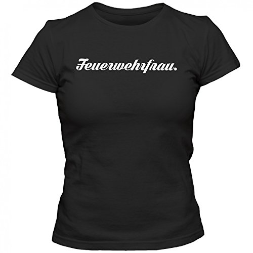 Feuerwehrfrau #1 T-Shirt | Berufe-Shirt | Traumberuf | Beste Feuerwehrfrau | Frauen | Shirt Schwarz (Deep Black L191)